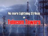 No more Lightning Strikes on Telecom Towers