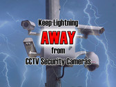 Lightning Protection for Outdoor CCTV Cameras