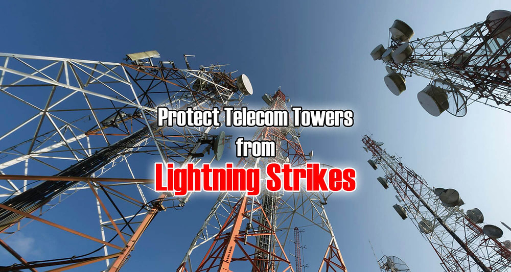 Telecom Towers Lightning Protection