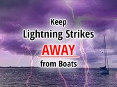 Lightning Protection for Boats, Sailboats and Yachts