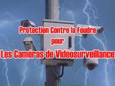 Protection contre la foudre pour les caméras de surveillance CCTV - Éloignez les éclairs des caméras