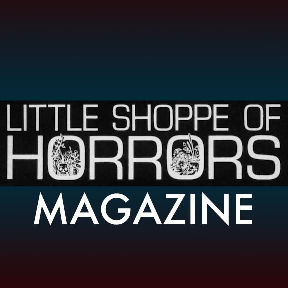 Little Shoppe of Horrors Magazine