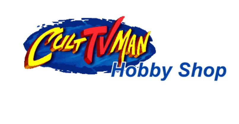 CultTVMan's Hobby Shop