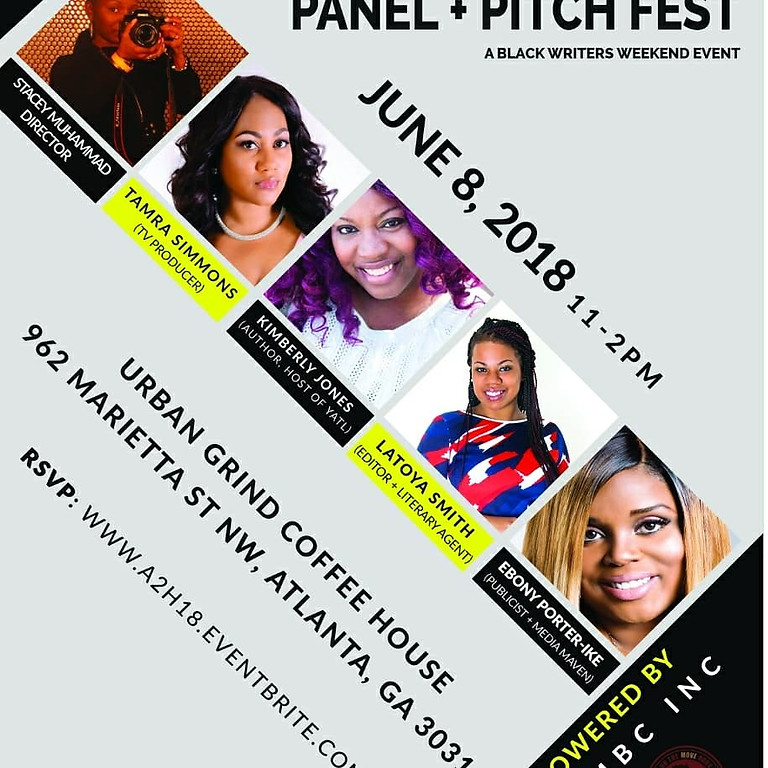 Panel + Pitch Fest  A Black Writers Weekend Event