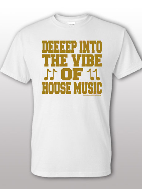 Deep Into The Vibe of House Music