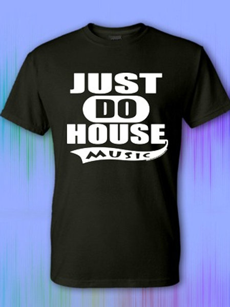 Just Do House Music