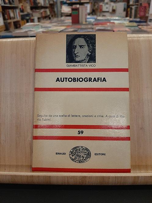 Autobiografia, Giambattista Vico, Einaudi 1965