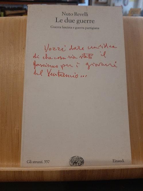 Le due guerre, Nuto Revelli, Einaudi 2003