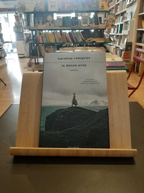 La donna orso, Karolina Ramqvist, Mondadori 2021