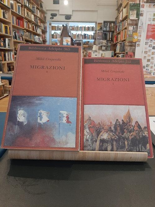Migrazioni I e II, Milos Crnjanski, Adelphi 1992