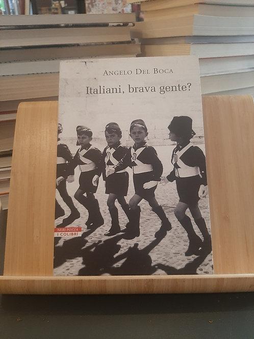 Italiani, brava gente?, Angelo Del Boca, Neri Pozza 2005