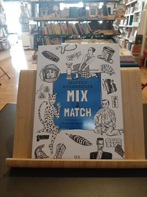 Mix & match, Matteo Guarnaccia, Rizzoli 2021