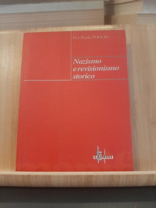 Nazismo e revisionismo storico, Pier Paolo Poggio, Il Manifesto 1997