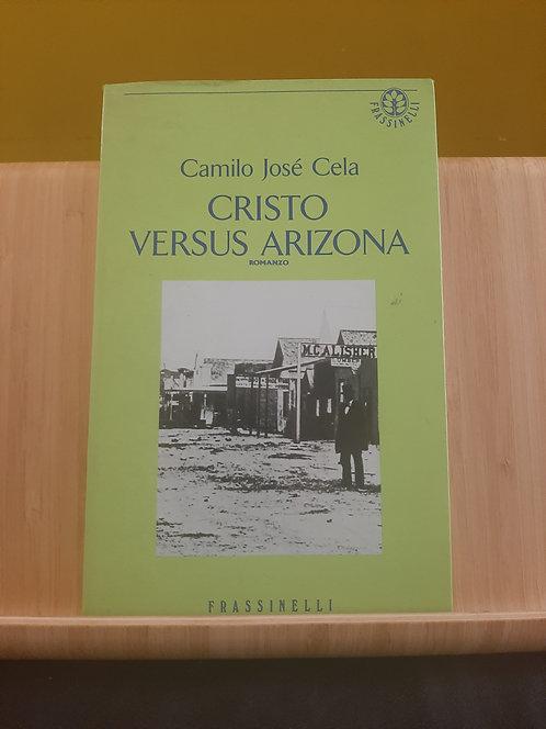Cristo versus Arizona, Camilo José Cela, Frassinelli 1990