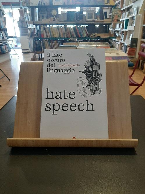 Hate speech, il lato oscuro del linguaggio, Claudia Bianchi, Laterza 2021