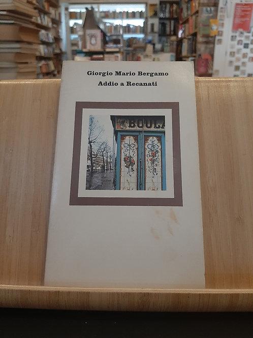 Addio a Recanati, Giorgio Mario Bologna, Einaudi 1981