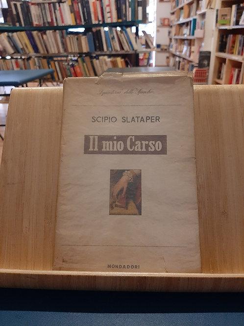 Il mio Carso, Scipio Slataper, Mondadori 1958