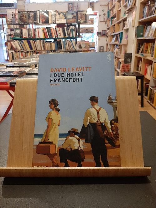 I due hotel Francfort, David Leavitt, Mondadori 2015