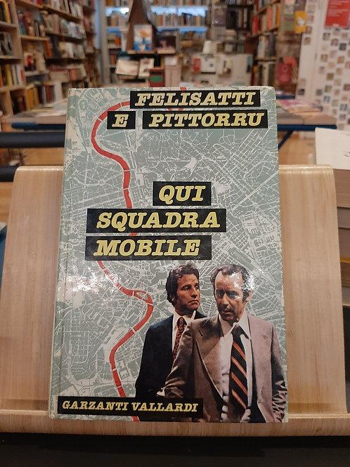 Qui squadra mobile, Felisatti e Pittorru, Garzanti 1978