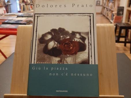 Bentornata Dolores Prato, è sempre un piacere!