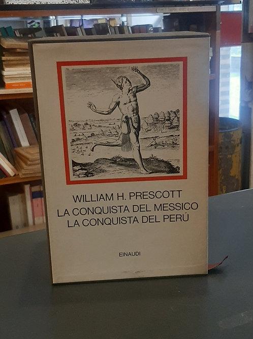 La conquista del Perù e La conquista del Messico, William Prescott, Einaudi 1970