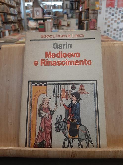 Medioevo e Rinascimento, Eugenio Garin, Laterza 1984