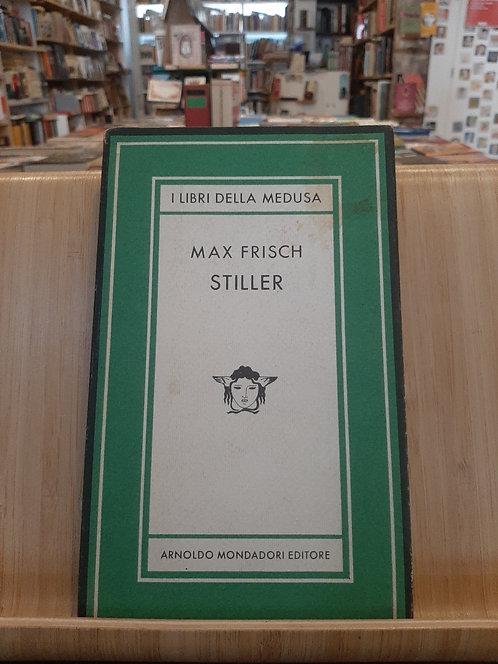 Stiller, Max Frish, Mondadori 1980
