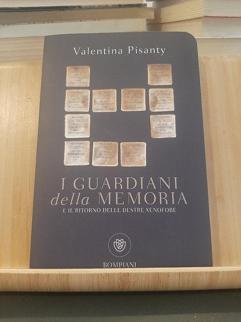 I guardiani della memoria, Valentina Pisanty, Bompiani 2020