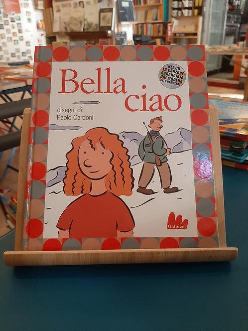 Bella ciao, Paolo Cardoni, Gallucci 2004