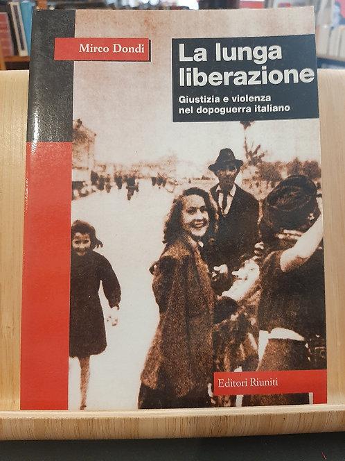 La lunga liberazione, Mirco Dondi, Editori Riuniti 1999