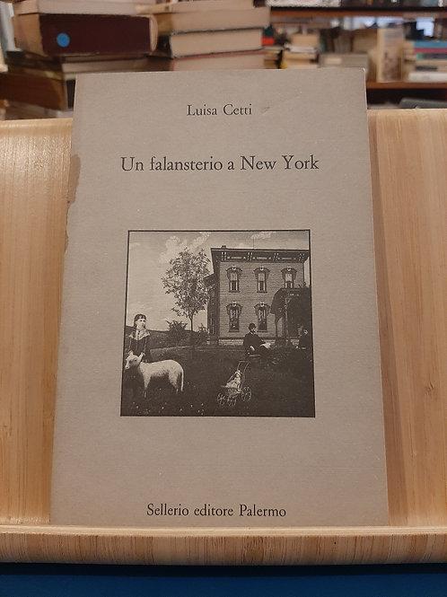 Un falansterio a New York, Luisa Cetti, Sellerio1992