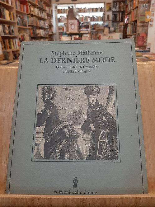 La derniere mode, Stephane Mallarmé, Edizioni delle donne 1979