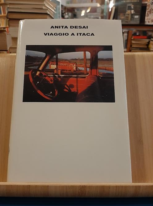 Viaggio a Itaca, Anita Desai, Einaudi 2005