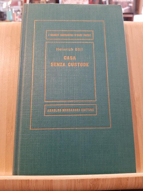Casa senza custode, Heinrich Boll, Mondadori 1957