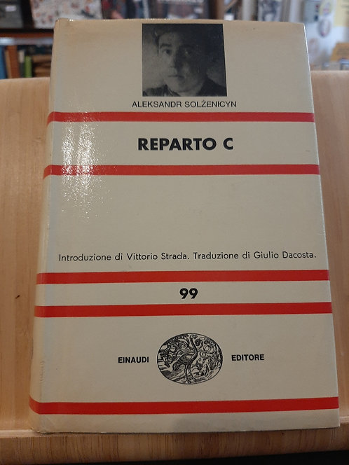 Reparto C, Aleksandr Solzenicyn, Einaudi 1969