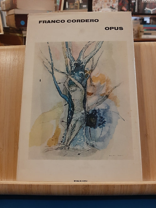 Opus, Franco Cordero, Einaudi 1972