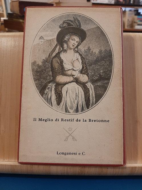 Il meglio, Restif de la Bretonne, Longanesi 1960