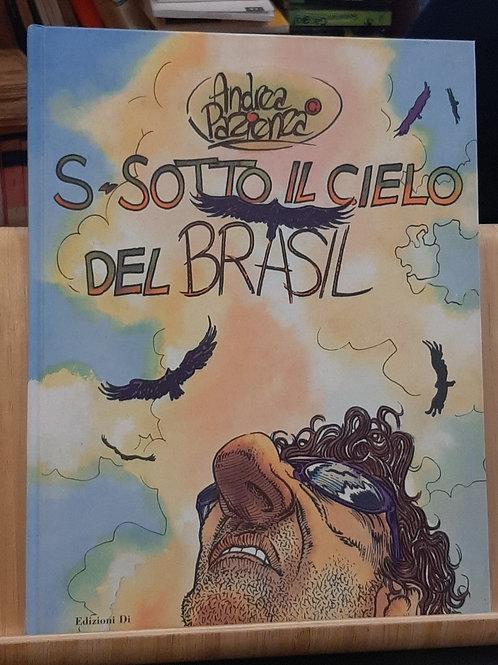 Sotto il cielo del Brasil, Andrea Pazienza, Edizioni Di 2000