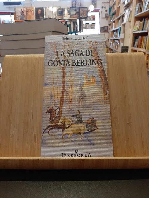 La saga di Gosta Berling, Selma Lagerlof, Iperborea 2010