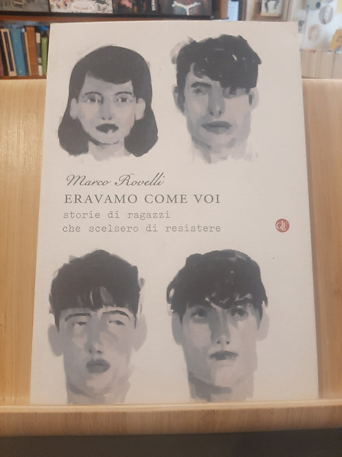 Eravamo come voi, Marco Rovelli, Laterza 2015