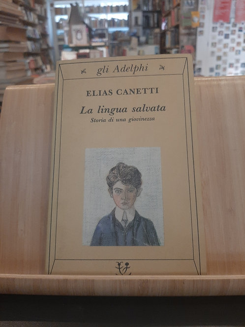 La lingua salvata, Elias Canetti, Adelphi 1994