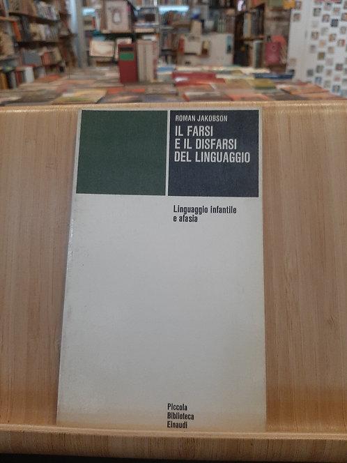 Il farsi e il disfarsi del linguaggio, Roman Jakobson, Einaudi 1971