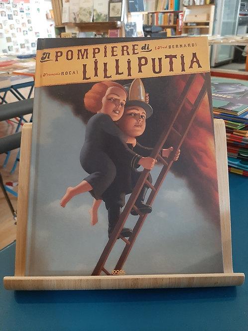 Il pompiere di Lilliputia, Fred Bernard, Francois Roca, Logos