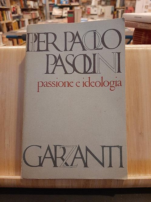 PAssione e ideologia, Pier Paolo Pasolini, Garzanti 1973