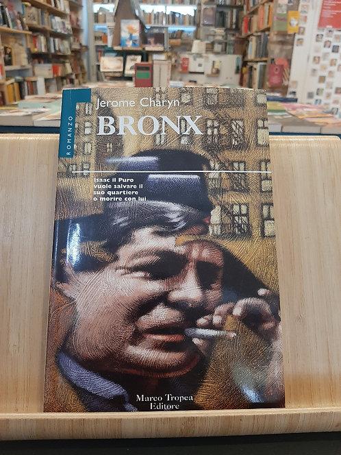 Bronx, Jerome Charin, Tropea 1998