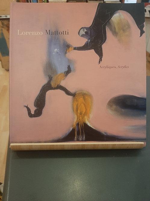 Acryliques, Acrylics, Lorenzo Mattotti, Canaletto 1999