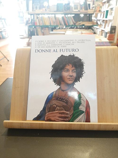Donne al futuro, AA.vv., Il Mulino 2021
