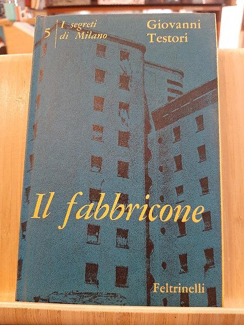 Il fabbricone, Giovanni Testori, Feltrinelli 1961