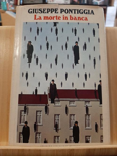 La morte in banca, Giuseppe Pontiggia, Mondadori 1979