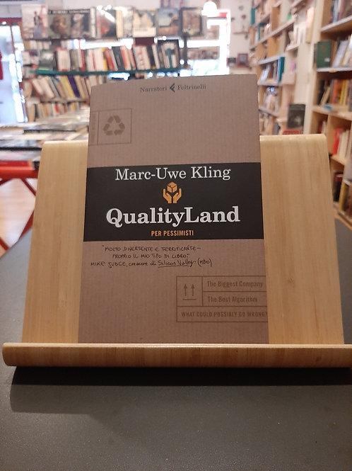 Quality land per pessimisti, Marc-Uwe Kling, Feltrinelli 2020